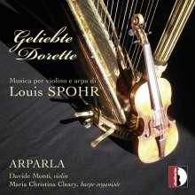 Louis Spohr (1784-1859): Werke für Violine & Harfe - Geliebte Dorette, CD