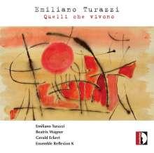 """Emiliano Turazzi (geb. 1970): Kammermusik """"Quelli che vivono"""", CD"""