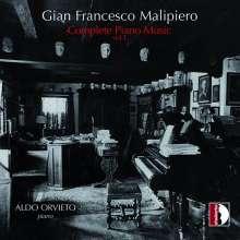 Gian Francesco Malipiero (1882-1974): Sämtliche Klavierwerke Vol.1, CD