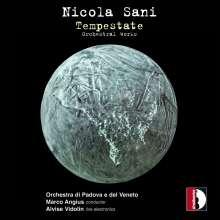 "Nicola Sani (geb. 1961): Orchesterwerke ""Tempestate"", CD"