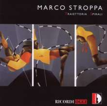 Marco Stroppa (geb. 1959): Traiettoria für Klavier & Elektronik, CD