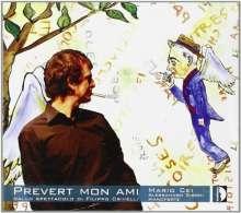Mario Cei - Prevert Mon Ami, CD
