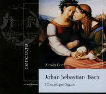 Johann Sebastian Bach (1685-1750): Orgelkonzerte BWV 592-596, CD