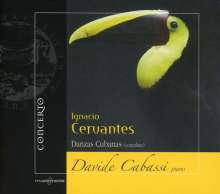 Ignacio Cervantes (1847-1905): Danzas Cubanas (komplett), CD