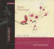 """Pietro Mascagni (1863-1945): Kantate """"Alla Gioja"""", CD"""
