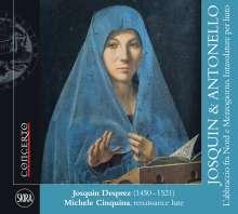 "Josquin Desprez (1440-1521): Transkriptionen für Laute ""Josquin & Antonello"", CD"