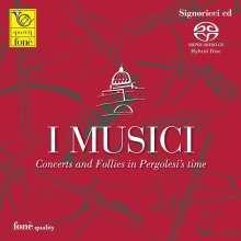 I Musici - Concerts and Follies in Pergolesi's Time, Super Audio CD