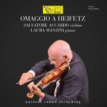 Salvatore Accardo - Ommaggio A Heifetz (180g), LP