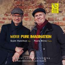 Scott Hamilton & Paolo Birro: More Pure Imaginaton (180g) (Limited Edition) (Natural Sound Recording), LP