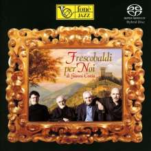 Gianni Coscia: Frescobaldi Per Noi, SACD