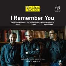 Dario Carnovale, Alfred Kramer & Lorenzo Conte: I Remember You (Natural Sound Recording), SACD