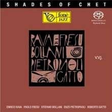 Enrico Rava, Paolo Fresu & Stefano Bollani: Shades Of Chet, Super Audio CD