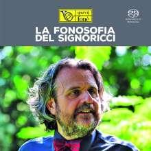 """Fone-Sampler """"La Fonosofia del Signoricci"""" (Hi Fi Reference / Natural Sound Recording), Super Audio CD"""