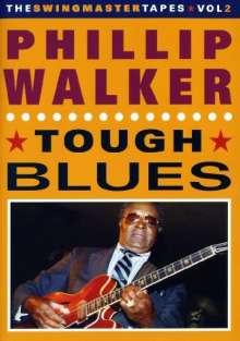 Phillip Walker: Tough Blues, DVD