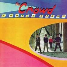 The Crowd: A World Apart, CD