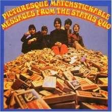 Status Quo: Picturesque Matchstickable (180g), LP