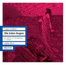 Eugen D'Albert (1864-1932): Die toten Augen, 2 CDs