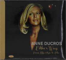 Anne Ducros: Either Way: From Marilyn To Ella, CD