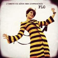 FLO (Floriana Cangiano): D'Amore E Di Altre Cose Irreversibili, CD