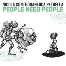 Nicola Conte & Gianluca Petrella: People Need People, CD