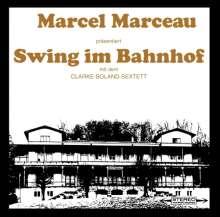 Marcel Marceau: Swing im Bahnhof, CD