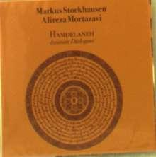 Markus Stockhausen & Alireza Mortazari: Hamdelaneh: Intimate Dialogues (Limited-Numbered-Edition), CD