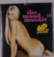 The Mood Mosaic 17: Up The Junction, 2 LPs