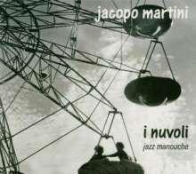 Jacopo Martini: I Nuvoli-Jazz Manouche, CD