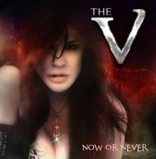 The V: Now Or Never, CD