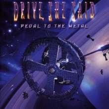 Drive She Said: Pedal To The Metal, CD
