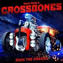Dario Mollo's Crossbones: Rock The Cradle, CD