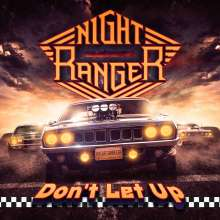 Night Ranger: Don't Let Up, CD