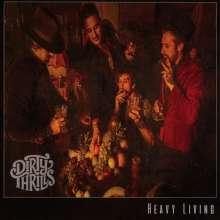 Dirty Thrills: Heavy Living, CD