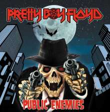 Pretty Boy Floyd: Public Enemies, CD
