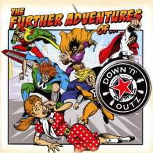 Down N'Outz: The Further Adventures Of Down N'Outz (Re-Release), CD