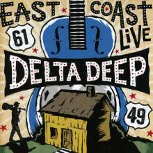 Delta Deep: East Coast Live, 1 CD und 1 DVD
