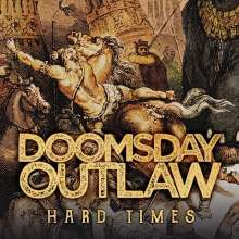 Doomsday Outlaw: Hard Times, CD
