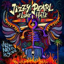 Jizzy Pearl Of Love/Hate: All You Need Is Soul, CD