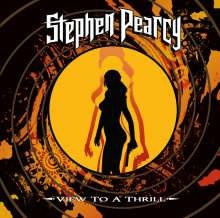 Stephen Pearcy: View To A Thrill (180g), LP