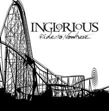 Inglorious: Ride To Nowhere (180g), LP