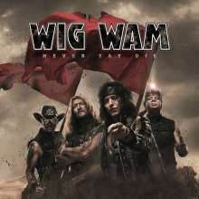 Wig Wam (Norwegen): Never Say Die, CD