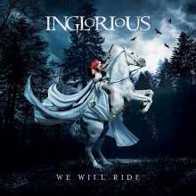 Inglorious: We Will Ride (Limited Edition), LP