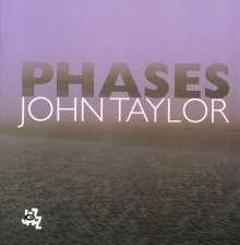John Taylor (Piano) (1942-2015): Phases, CD