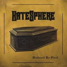 Hatesphere: Reduced To Flesh (Limited-Edition), LP