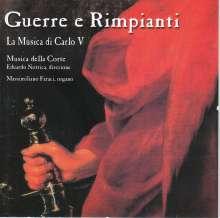 """Music für Karl V. """"Guerre e Rimpianti"""", CD"""
