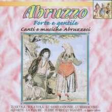 Vv. Aa.: Abruzzo Forte E Gentile, CD