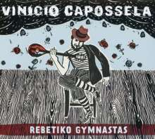 Vinicio Capossela: Rebetiko Gymnastas, CD