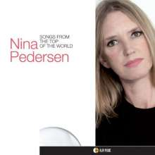 Nina Pedersen: Songs From The Top Of The World, CD