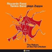 Riccardo Fassi (geb. 1955): Plays Zappa: The Return Of The Fat Chicken, CD