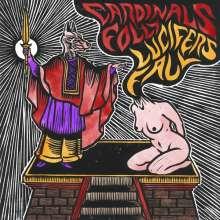 Cardinals Folly / Lucifer's Fall: Split, LP